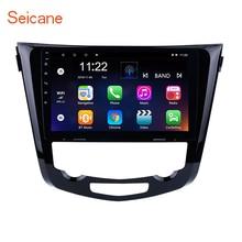 """Seicane 2 DIN 10.1 """"Android 7.1/Android 8.1 Car Radio Stereo GPS Unità di Testa di Navigazione Per 2013 2014 -2016 Nissan QashQai X-Trail"""