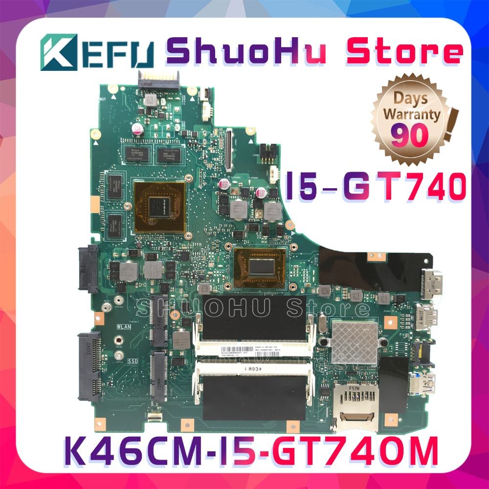 KEFU A46C 대 한 ASUS K46CM K46CB S46C A46C K46C 1.6g 의 CPU I5 GT740M laptop motherboard 테스트 100% work original 메인 보드가 image