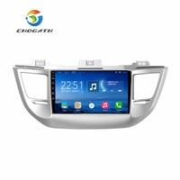 CHOGATH 10 2 Android 6 1 Car GPS Player For Hyundai Tucson 2016 2017 With Quad