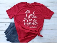 Christian T-Shirt With God all things are Possible
