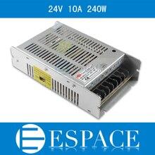 10 unid/lote nuevo modelo 240W 24V 10A controlador del interruptor de la fuente de alimentación para tira de LED AC 100 240V entrada a 24V DC buena calidad