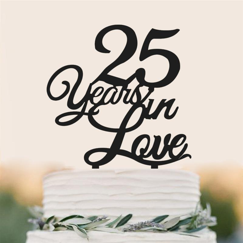 25th Birthday Cake Topper 25 Years In Love Classy25th Anniversary For Wedding Engagement Party Decorating Supplies From Home Garden On