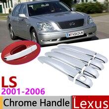 ل كزس LS XF30 430 2001 ~ 2006 الكروم الباب الخارجي غطاء مقبض اكسسوارات السيارات ملصقات تريم مجموعة من 4 الباب 2002 2003 2004 2005