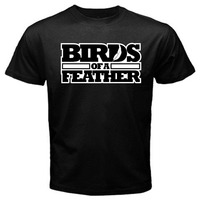 Newest Funny Birds Of A Feather UK British Comedy Classic T Shirt Black Cotton Tee Shirts