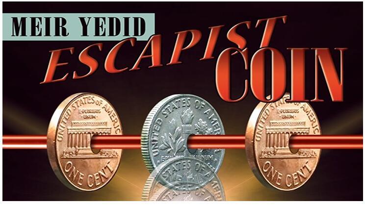 Escapist Coin By Meir Yedid Magic Tricks