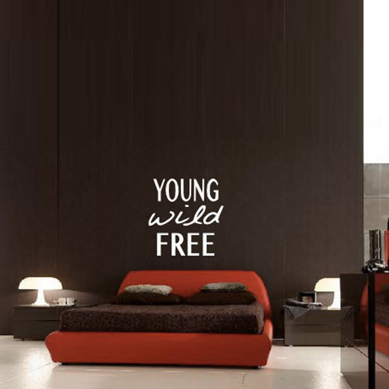 Young Wild Free Wall Decals Bedroom Vinyl Art Stickers Home Decor Creative Wall Stickers High Quality