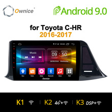 Ownice K1 K2 K3 Auto dvd per Toyota C-HR C HR CHR 2016 2017 Car Android 9.0 Audio Radio GPS lettore Navi Stereo Multimedia 4G LTE