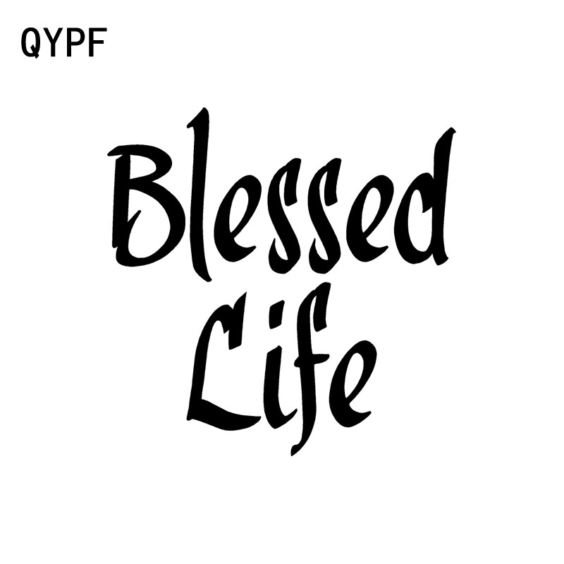 QYPF 11cm*10.9cm Interesting BLESSED LIFE Vinyl Car Window Sticker Decal Black Silver Decor C15-1781