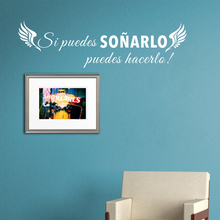купить Classics Spanish Wall Sticker If You Can Dream with Wing Home Decoration Vinyl Art Removable Poster Mural Room Decor W168 дешево