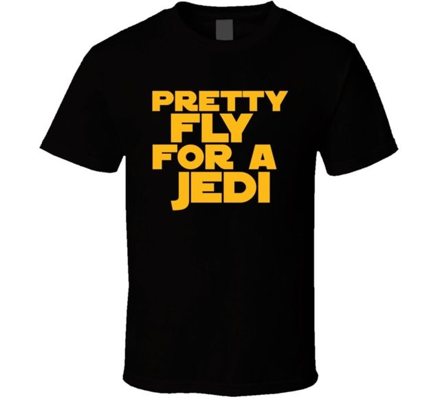 "Star Wars T Shirt Print ""Pretty Fly For A Jedi"""