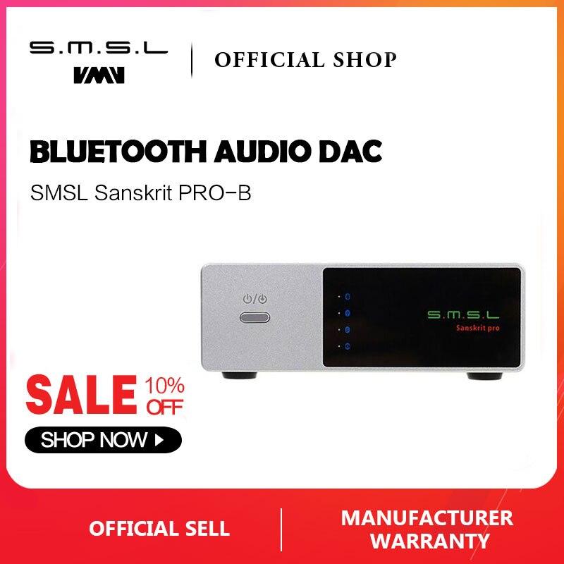 SMSL Sanscrito PRO-B Bluetooth DAC Digitale ad Analogico Convertitore di Supporto 32bit/384 KHz DSD512 Decodifica USB/Ottico/ ingresso coassiale