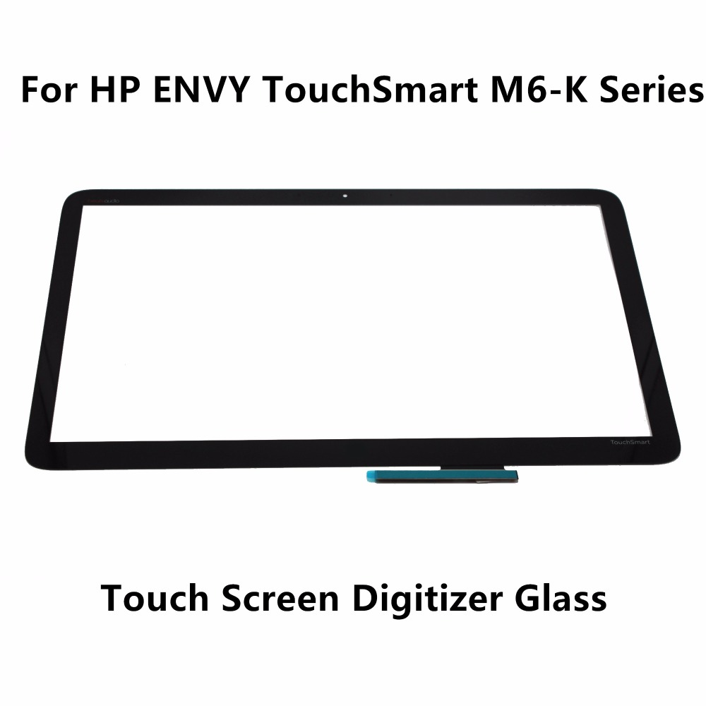 15.6 For HP ENVY TouchSmart M6-K015DX M6-K022DX M6-K025DX M6-K125DX M6-W011DX M6-W012DX 15-K020US Touch Panel Digitizer Screen крепление для жк дисплея ноутбука for hp hp m6 envy m6 m6 1000 m6 2000 686913 001 m6 m6 1000 m6 2000