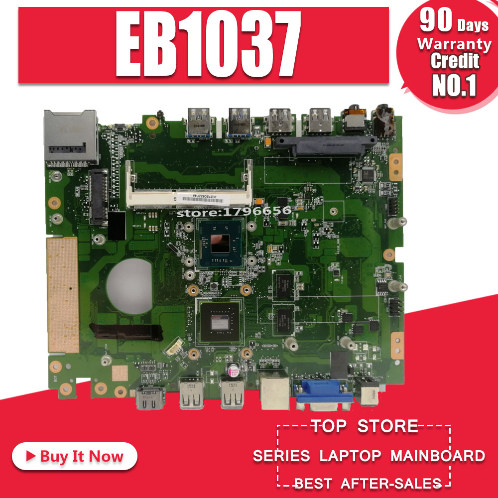 EB1037 J1900 Motherboard For Asus EB103 EB1037 Laptop Motherboard System Board Main Board Mainboard Card Logic Board