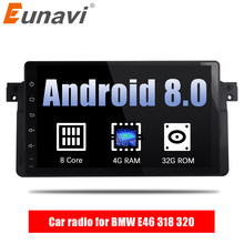 Eunavi 9'' 4G RAM 1 din Android 8.0 Octa Core Car radio for BMW E46 318 320 Car Radio DAB M3 3 series with WIFI Bluetooth DAB+(China)