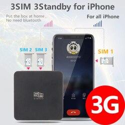الجيل الثالث 3G نسخة 3 سيم 3 صندوق الاستعداد 3 سيم تفعيل على الانترنت في نفس الوقت SIMADD لأني الهاتف 6/7/8/X سيم في المنزل ، لا حاجة حمل