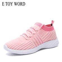 E TOY WORD Women Shoes 2019 New Breathable Womens Sneakers  Flying Weaving Socks Woman fitness Training Walking