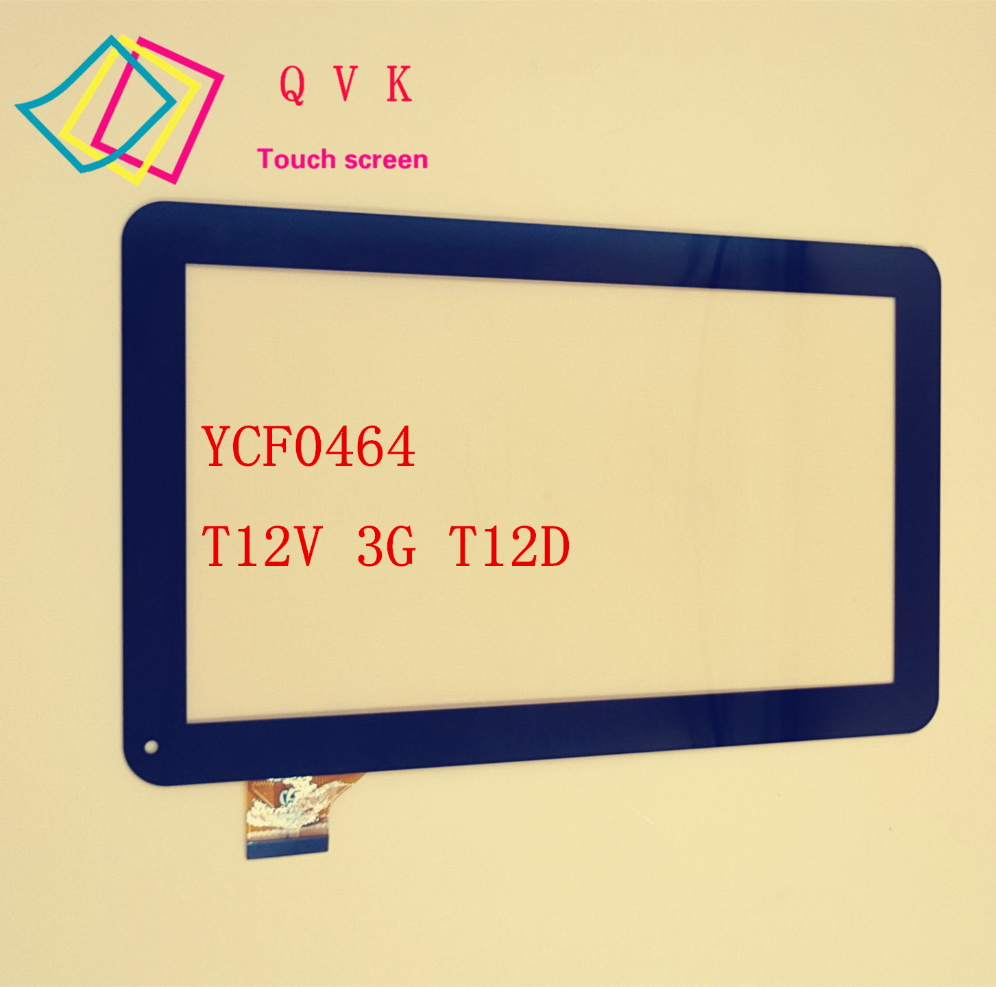 10.1inch YCF0464-A YCF0464 For Oysters T12 T12D T12V 3G Tablet pc external capacitive Touch screen capacitance panel 10 1 inch hk10dr2438 hk10dr2438 v01 external capacitive touch screen capacitance panel handwritten