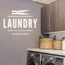 Wall Decal Quote LAUNDRY 24 HOURS Wash & Fold  Laundry Room Sign Waterproof LY24