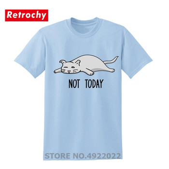 Humor Not Today Men's T-shirt Funny Cute Lazy Sweet Cat Tshirt Animal Design Adult Brand Clothing Birthday Kitten Gifts T Shirts
