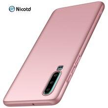 For Huawei P30 Luxury Plastic Back Cover Nicotd Case Full Protection Hard PC Matte Phone Cases P30pro P30lite Nova 4e
