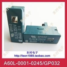 [SA]The new FANUC FANUC Fuse Fuse A60L-0001-0245 / GP032 0.32A 250V--10PCS/LOT a86l 0001 0298 a98l 0005 0255 new 12 key membrane keypad for fanuc freeship 1 year warranty