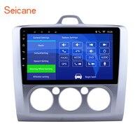Seicane Android 6,0/7,1/8,1 9 радио автомобиль Ford Focus 2 Exi MT 2004 2005 2006 2007 2008 2009 2011 2Din gps мультимедийный плеер