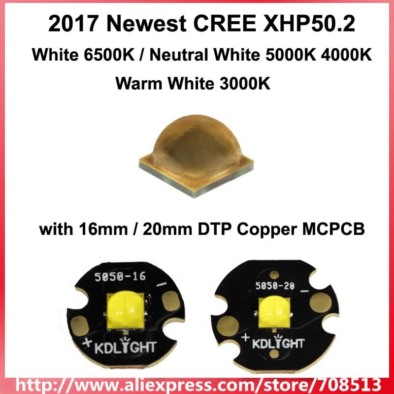 2017 Newset CREE XHP50.2 White 6500K/Neutral White 5000K 4000K/Warm White 3000K LED Emitter With 16mm/20mm DTP Copper MCPCB 6V