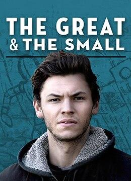 《伟大与渺小》2016年美国剧情电影在线观看