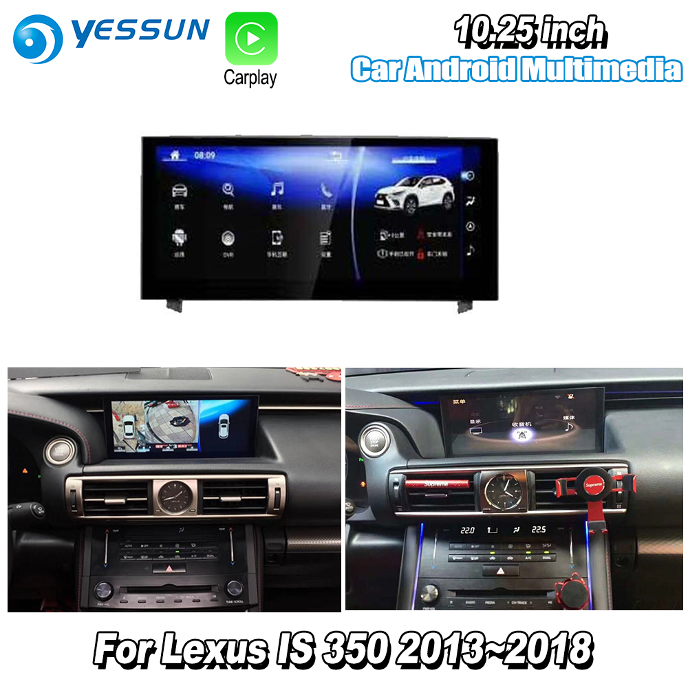 YESSUN 10.25 For Lexus IS 350 2015~2018 Car Android Carplay GPS Navi maps Navigation Player Radio Stereo WiFi no DVD yessun for lexus al20 rx 300 rx 200t rx 450h 2015 2018 car android carplay gps navi maps navigation player radio stereo no dvd