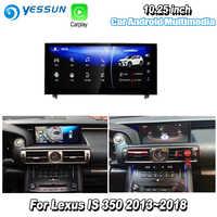 YESSUN 10.25 pour Lexus IS 350 2015 ~ 2018 voiture Android Carplay GPS Navi cartes Navigation lecteur Radio stéréo WiFi pas de DVD