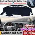Для Honda Civic 10 2016 ~ 2019 Противоскользящий коврик на приборную панель солнцезащитный коврик защита аксессуары с покрытием FB FK FA FD 2017 2018