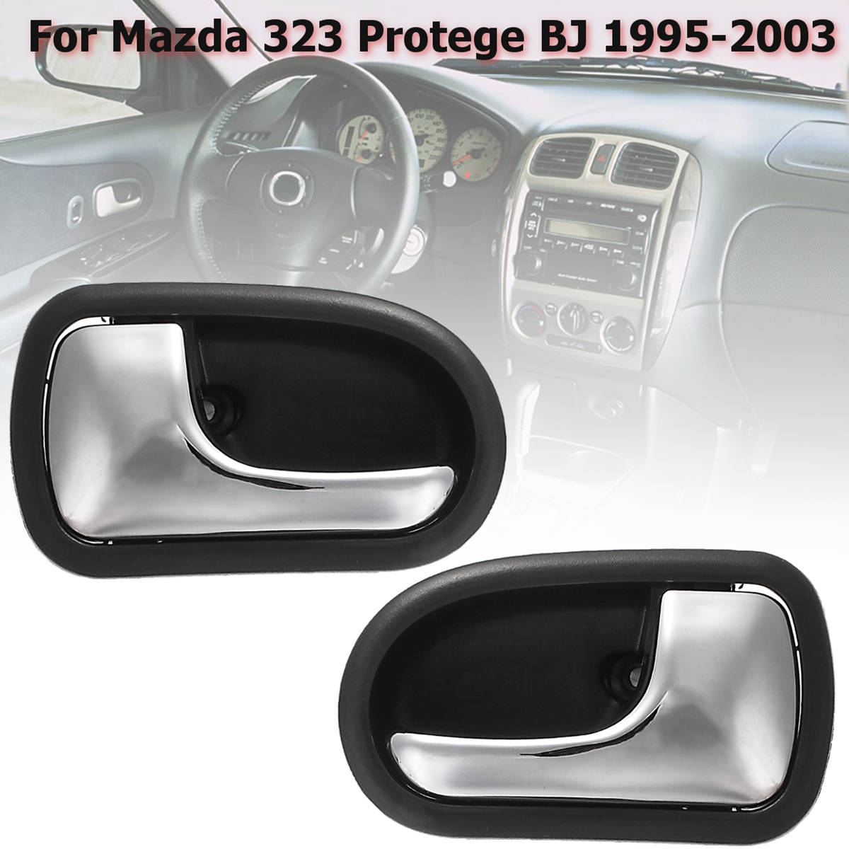 Buy Left Right Car Front Rear Chrome Interior Door Handle For Mazda 323 Protege