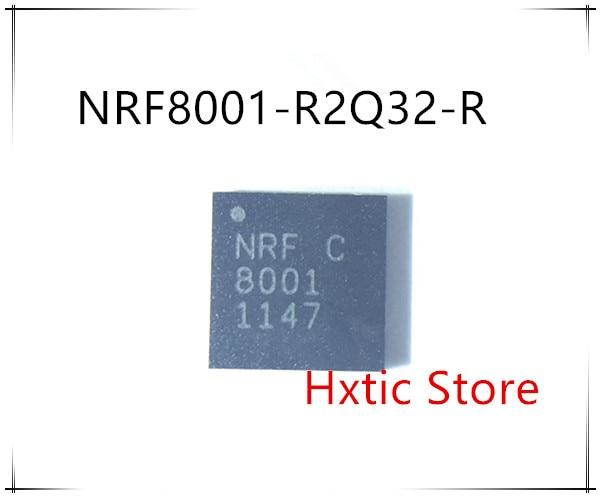 10PCS lot New original NRF8001 NRF8001D NRF8001 R2Q32 R QFN 32