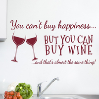You Cant Buy Happiness Wine Wall Art Sticker Kitchen Wall Decals Quotes Vinyl Wall Decal Wall Sticker Kitchen Home Decorative