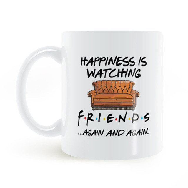 63acf30e534 New Hot Happiness Is Watching Friends Again and Again Coffee Mug Tea Cup  Funny Friends TV Show Mugs Cups Cool Ceramic Gifts 11oz