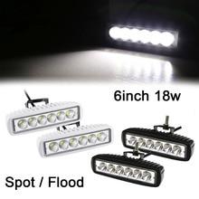 1pc / 2pcs LED bar 6″ inch 18w led work light 12v flood spot beam LED light bar car led light Universal
