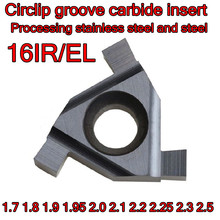 16IR/EL1.7 1.8 1.9 1.95 2.0 2.1 2.2 2.25 2.3 2.5 LDA Circlip groove carbide insert Processing stainless steel and steel
