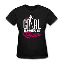 """This Girl Needs a Beer"" women's shirt"