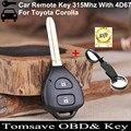 O Envio gratuito de Tamanho Original Remoto Chave 2 Botão 315 MHz Para Toyota Corolla EX/RAV4/Corolla/Vios com o Chip 4D67