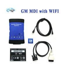 Высокое Качество для GM MDI с WI-FI для gm диагностический инструмент для gm mdi для opel mdi автомобиля диагностический инструмент без программного обеспечения бесплатные корабль