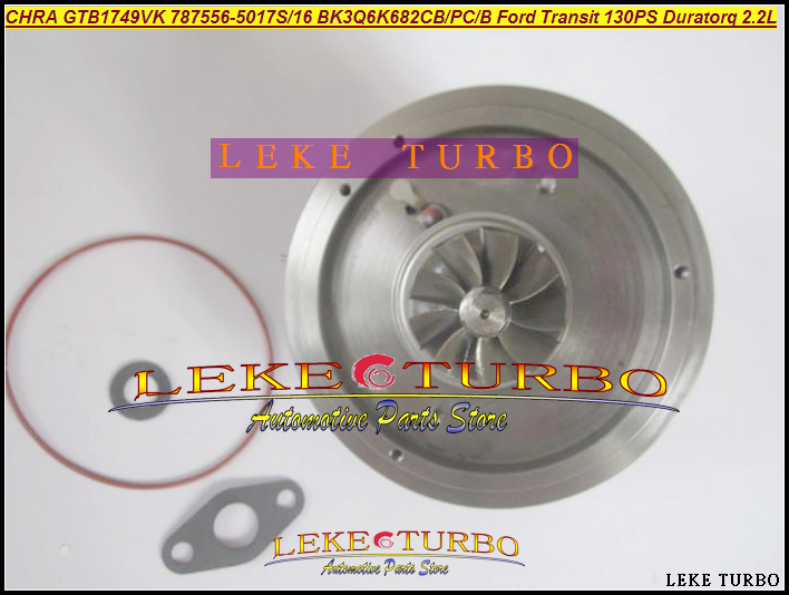 Turbo CHRA Cartridge GTB1749VK 787556-5017S 787556-0016 1717628 1760759 BK3Q6K682CB 787556 For Ford Transit 130PS Duratorq 2.2L gt2556s 711736 711736 0003 711736 0010 711736 0016 711736 0026 2674a226 2674a227 turbo for perkin massey 5455 4 4l 420d it