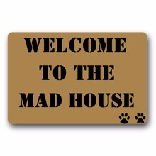 Welcome to the mad house Door Mat Outdoor Indoor Rubber Non-woven 15.7x23.6 Inch