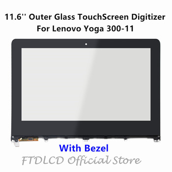 FTDLCD 11.6'' Touch Screen Digitizer Outer Glass Tablets with Bezel For Lenovo Yoga 300-11 300-11IBY