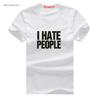 I Hate People New Fashion Men S T Shirts Cotton T Shirts Man Clothing Wholesale