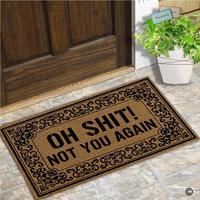Doormat Entrance Floor Mat Oh Shit Not You Again Mat Indoor Decorative Home and Office Door Mat