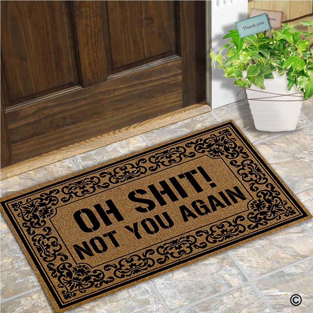 Fußmatte Eingang Boden Matte Oh Scheiße Nicht Sie Wieder Matte Innen Dekorative Home und Büro Tür Matte