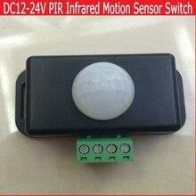 Free Shipping PIR-8 Automatic DC 12V/24V MINI Body Infrared PIR Motion Sensor Switch For LED Light Strip Light