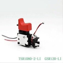 Darmowa dostawa! Oryginalne akcesoria elektryczny przełącznik wiertarski do Bosch 10.8V 12V TSR1080-2-Li GSR120-LI  wysokiej jakości!