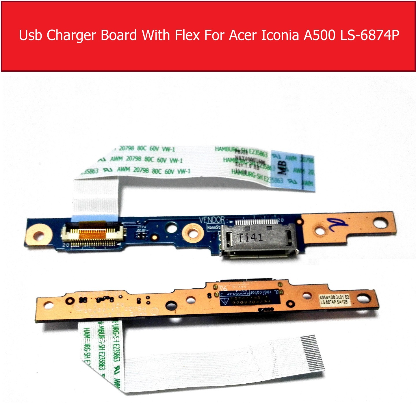 genuine usb charger board with flex for acer iconia a500 ls 6874pgenuine usb charger board with flex for acer iconia a500 ls 6874p tablet charger dock board with cable ls 6874p tested good in tablet lcds \u0026 panels from