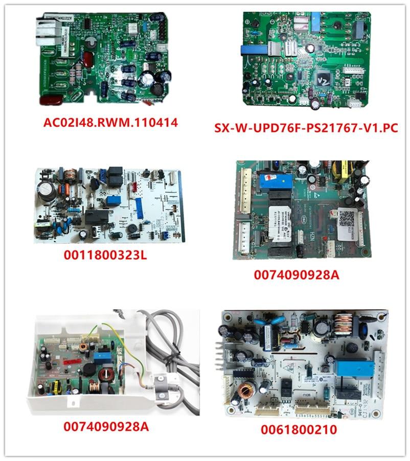AC02I48.RWM.110414| SX-W-UPD76F-PS21767-V1.PCB| 0011800323L| 0074090928A 0060850172A| 0061800210 Used Good Working